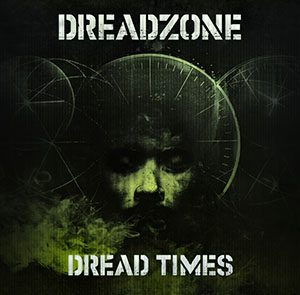 DREADZONE DREAD TIMES